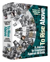 To Rise Above The Amazing Life of HaRav Dov Cohen [Hardcover]