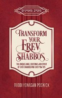 Transform Your Erev Shabbos [Hardcover]