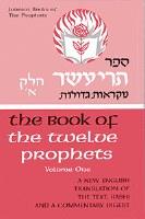 Twelve Prophets I (Trai Asar Alef) [Hardcover]