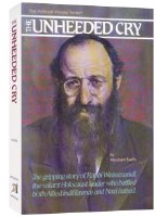 The Unheeded Cry [Hardcover]