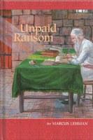Unpaid Ransom [Hardcover]