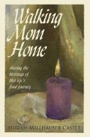 Walking Mom Home [Hardcover]