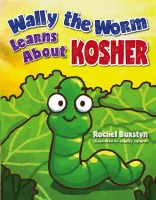 Wally the Worm Learns About Kosher [Hardcover]