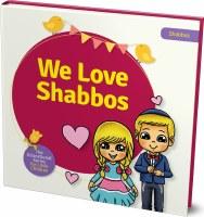 We Love Shabbos [BoardBook]