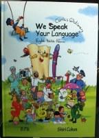 We Speak Your Language [Hardcover]