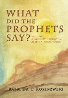 What Did The Prophets Say Volume 2 [Hardcover]