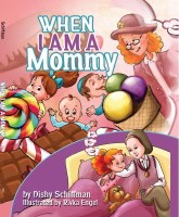 When I Am a Mommy [Hardcover]