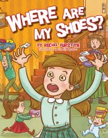 Where Are My Shoes? [Hardcover]