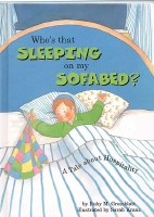 Who's that Sleeping on My Sofabed? [Paperback]