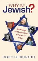 Why Be Jewish? [Paperback]