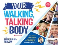 Your Walking, Talking Body [Hardcover]