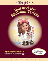 Yael and the Shabbos Treats Lite Girl Volume 8 with Music CD [Hardcover]