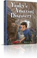 Yanky's Amazing Discovery [Hardcover]