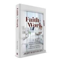 Faith at Work [Hardcover]