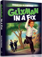 Glixman in a Fix [Hardcover]