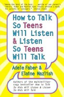 How to Talk So Teens Will Listen and Listen So Teens Will Talk [Paperback]