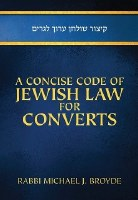 A Concise Code of Jewish Law for Converts [Hardcover]