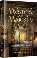 The Mystery and the Majesty [Hardcover]