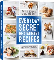Everyday Secret Restaurant Recipes [Hardcover]