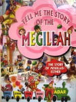 Tell Me The Story of the Megillah: The Story of Megillas Esther Plastic Pages [Hardcover]