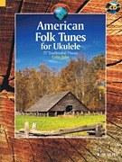 American Folk Tunes for Ukulel