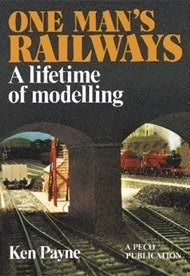 Peco Other PB-65 One Man's Railways A Lifetime of Modelling Payne