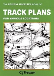 The Railway Modeller Book of Track Plans for various locations