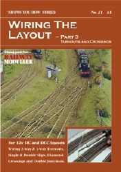 Wiring the Layout - Part 3: Turnouts and Crossings