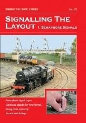 Signalling the Layout Part 1 - Semaphore Signals