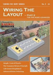 Wiring the Layout - Part 2: For the More Advanced
