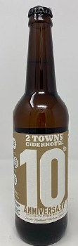 2 Towns Ciderhouse 10th Anniversary Cider