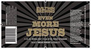 Evil Twin Brewing Even More Jesus Stout