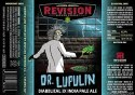 Revision Brewing Co. Dr. Lupulin IPA