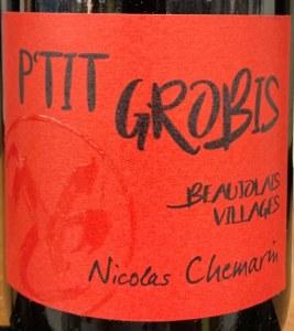 Nicolas Chemarin P'tit Grobis Beaujolais Villages 2018 (750ml)