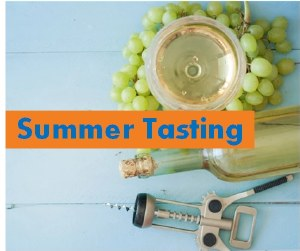 Summer Tasting 2021 - Saturday July 17th, 2021 Session 1: 2:00-2:50 PM