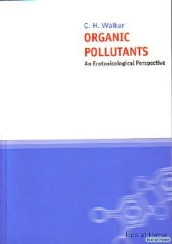Organic Pollutants - C Walker