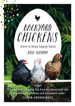 Backyard Chickens: Happy Hens