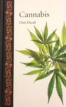 Cannabis by Chris Duvall