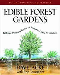 Edible Forest Garden Volume 2
