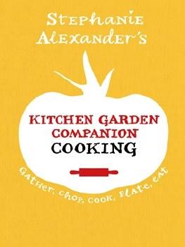 Kitchen Garden Companion Cooking