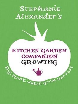 Kitchen Garden Companion: Growing