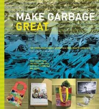 Make Garbage Great