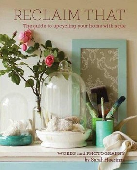 Reclaim That. Upcycling your home with style.
