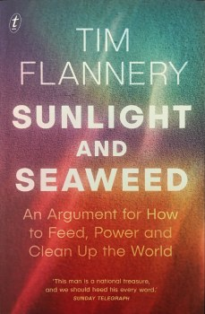 Sunlight and Seaweedby Tim Flannery