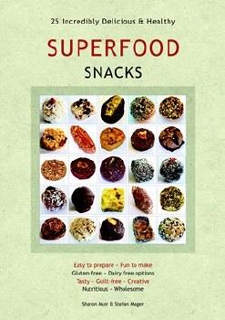 Superfood Snacks 25 Recipes