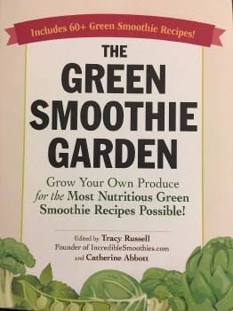 Green Smoothie Garden by Tracy Russell