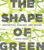 The Shape of Green by Lance Hosey