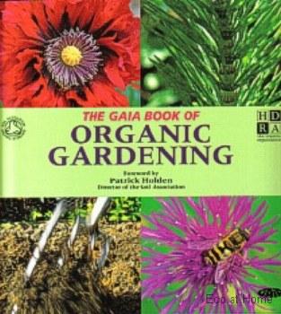 Gaia Book of Organic Gardening