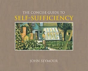 Concise Guide to Self Sufficiency - J Seymour