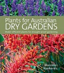 Plants for Aust Dry Gardens - M Nankervis
